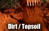 We sell Red, Fill and Sand Dirt. Please call in advance to find out what quantities are available.